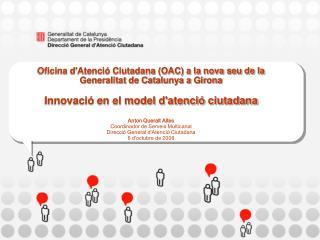 Nova seu de la Generalitat a Girona - OAC