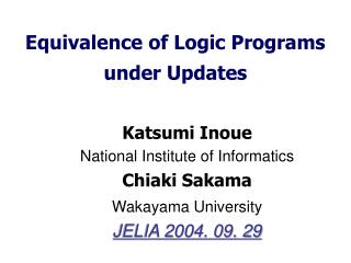 Equivalence of Logic Programs  under Updates