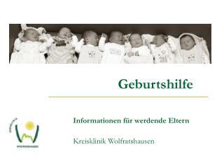 Geburtshilfe Informationen für werdende Eltern  Kreisklinik Wolfratshausen