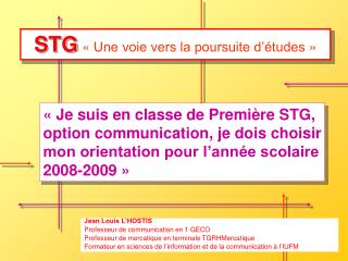 STG «Une voie vers la poursuite d'études»