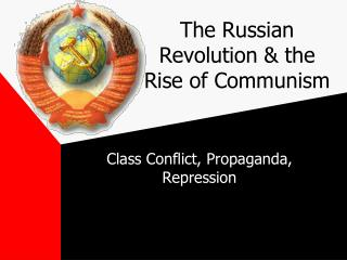 The Russian Revolution  the Rise of Communism