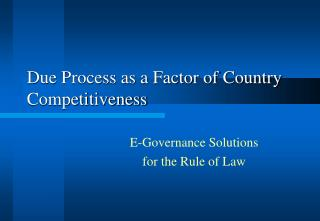 Due Process as a Factor of Country Competitiveness