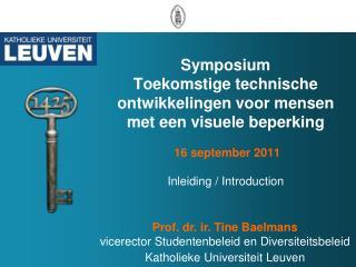 Welcome  at the Katholieke Universiteit Leuven