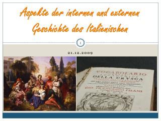 Aspekte der internen und externen Geschichte des Italienischen