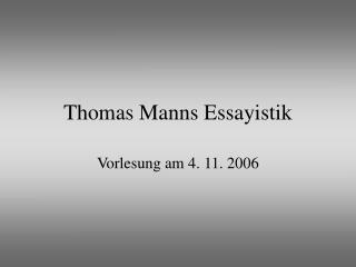 Thomas Manns Essayistik