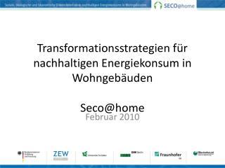 Transformationsstrategien für nachhaltigen Energiekonsum in Wohngebäuden Seco@home