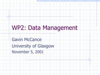 WP2: Data Management