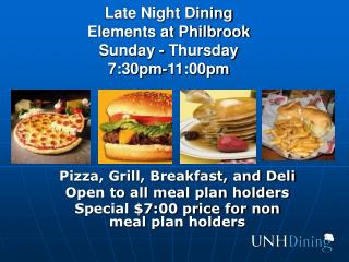 Late Night Dining Elements at Philbrook Sunday - Thursday 7:30pm-11:00pm