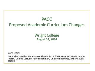 PACC Proposed Academic Curriculum Changes Wright College  August 14, 2014