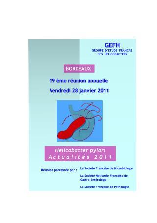 La Société Française de Microbiologie La Société Nationale Française de Gastro-Entérologie