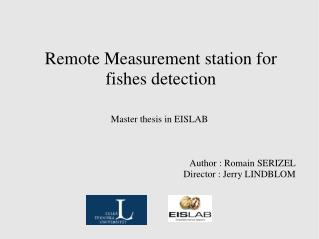 Remote Measurement station for fishes detection