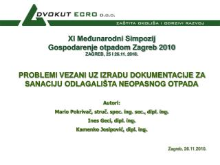 XI Međunarodni Simpozij  Gospodarenje otpadom Zagreb 2010 ZAGREB, 25 I 26.11. 2010.