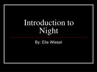Introduction to Night