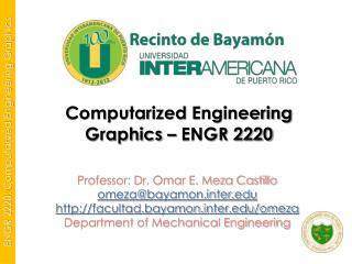 Computarized  Engineering Graphics –  ENGR 2220