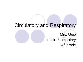 Circulatory and Respiratory