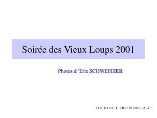 Soirée des Vieux Loups 2001