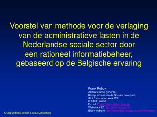 Frank Robben Administrateur-generaal Kruispuntbank van de Sociale Zekerheid