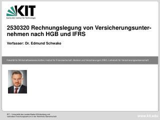 2530320 Rechnungslegung von Versicherungsunter- nehmen nach HGB und IFRS