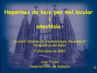 Heparines de baix pes mol.lecular  i  anest sia