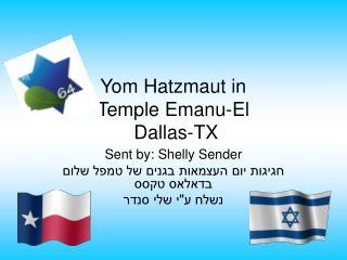 Yom Hatzmaut in  Temple Emanu-El  Dallas-TX