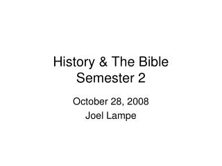 History & The Bible Semester 2