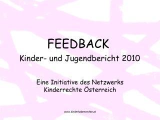 FEEDBACK Kinder- und Jugendbericht 2010