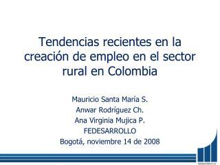 Tendencias recientes en la creación de empleo en el sector rural en Colombia