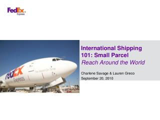International Shipping 101: Small Parcel