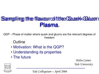 Sampling the flavor of the Quark-Gluon Plasma.