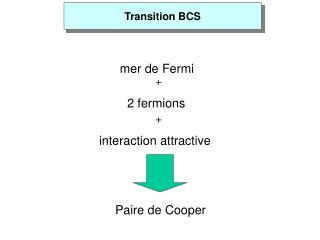 Transition BCS