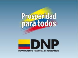 Departamento Nacional de Planeación Julio de 2011