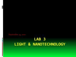 Lab 3  Light & nanotechnology