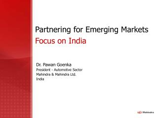 Partnering for Emerging Markets Focus on India