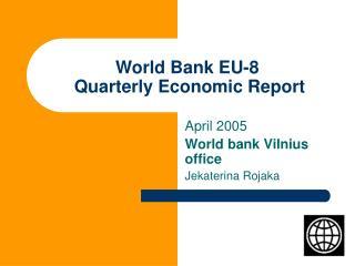World Bank EU-8  Quarterly Economic Report
