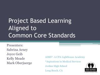 Project Based Learning Aligned to Common Core Standards