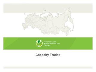 Capacity Trades