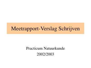 Meetrapport-Verslag Schrijven