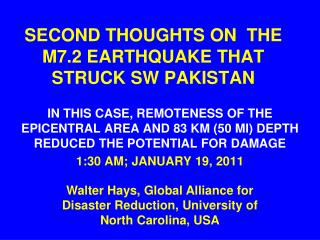 SECOND THOUGHTS ON  THE M7.2 EARTHQUAKE THAT STRUCK SW PAKISTAN