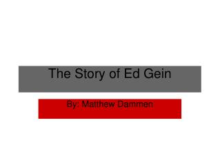 The Story of Ed Gein
