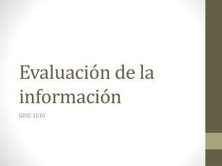 Evaluaci�n de la informaci�n