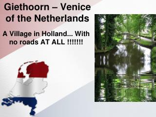 Giethoorn – Venice of the Netherlands
