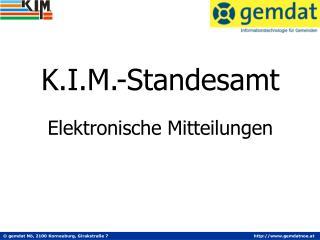 K.I.M.-Standesamt  Elektronische Mitteilungen