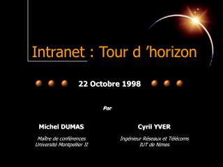 Intranet : Tour d'horizon
