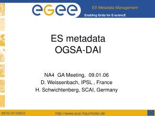 ES metadata OGSA-DAI