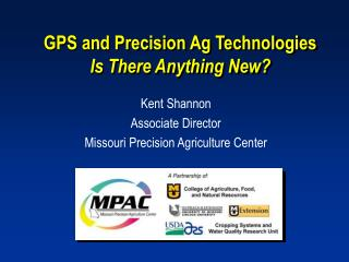 GPS and Precision Ag Technologies Is There Anything New?