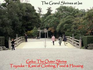 The Grand Shrines at Ise