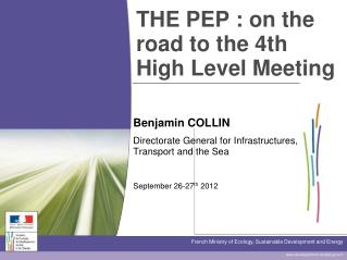 THE PEP�: on the road to the 4th High Level Meeting
