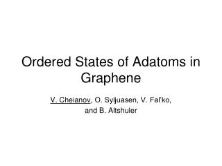 Ordered States of Adatoms in Graphene
