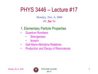 PHYS 3446 � Lecture #17