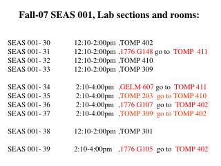 Fall-07 SEAS 001, Lab sections and rooms: